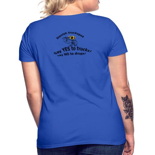 Say YES to trucks! Say NO to drugs - Dame-T-shirt