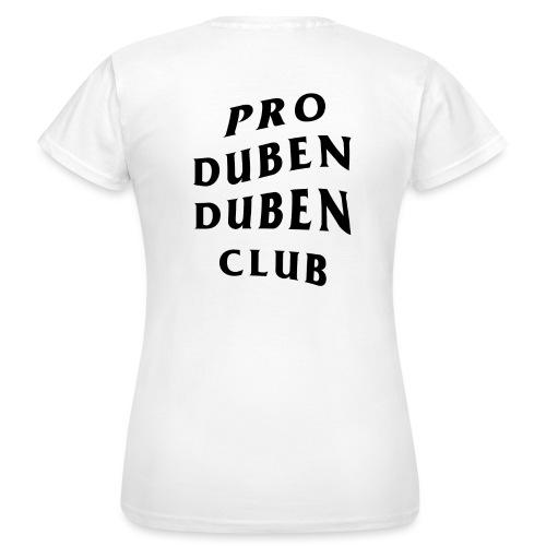 Pro Duben Duben Club S1 - Frauen T-Shirt