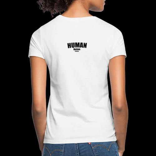 Human nation - Vrouwen T-shirt
