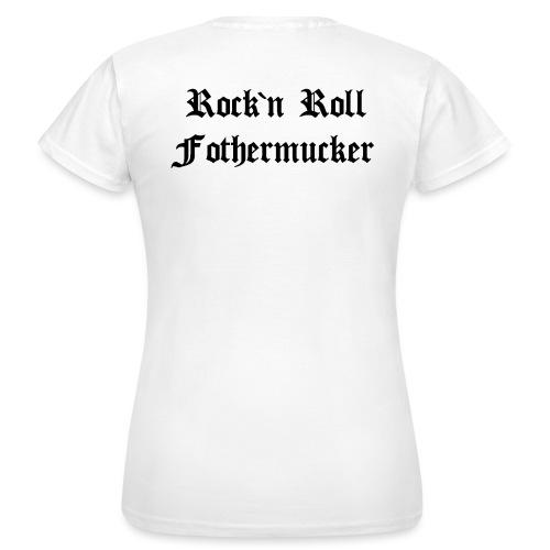 Rock'n Roll Fothermucker - Frauen T-Shirt