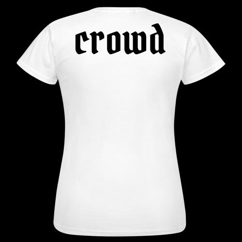 crowd - Frauen T-Shirt