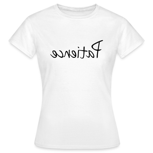 patience2 - Women's T-Shirt