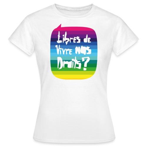 Logo Libres Fiertés 2016 - T-shirt Femme