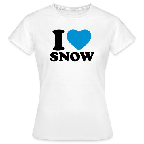 I LOVE SNOW - Frauen T-Shirt