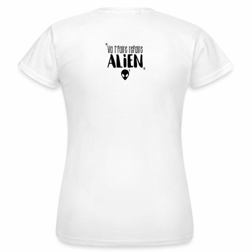 Va te faire refaire ALIEN - T-shirt Femme