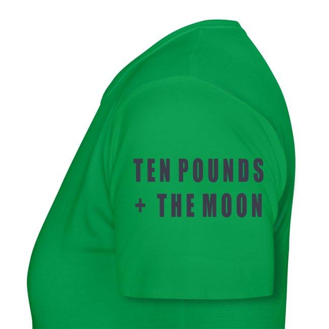 Ten Pounds & The Moon
