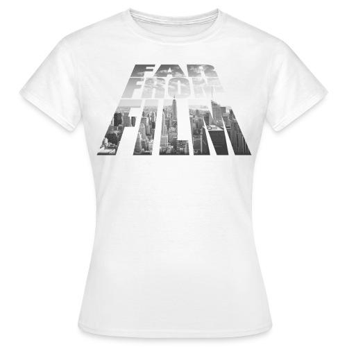 Far from Film NYC - Women's T-Shirt