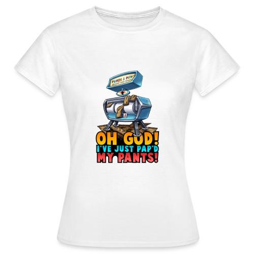Pap Your Pants - Women's T-Shirt