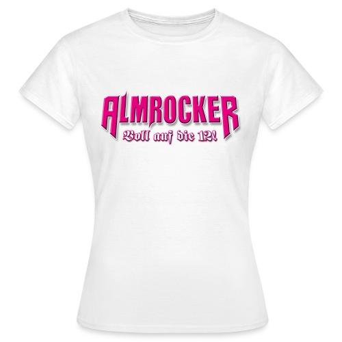 Schriftzug AlmRocker Voll auf die 12 png - Frauen T-Shirt