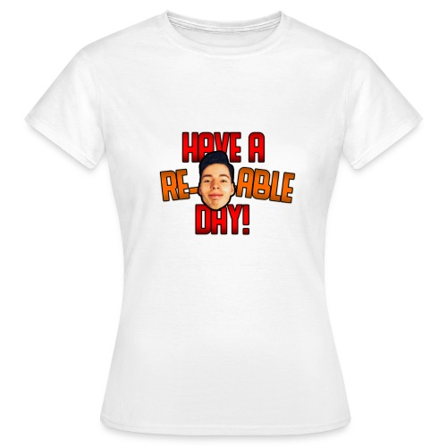 Re-Marc-Able Day - Women's T-Shirt