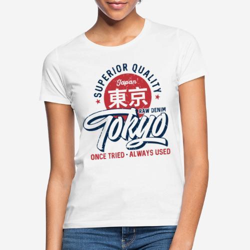 tokyo superior quality japan - Frauen T-Shirt