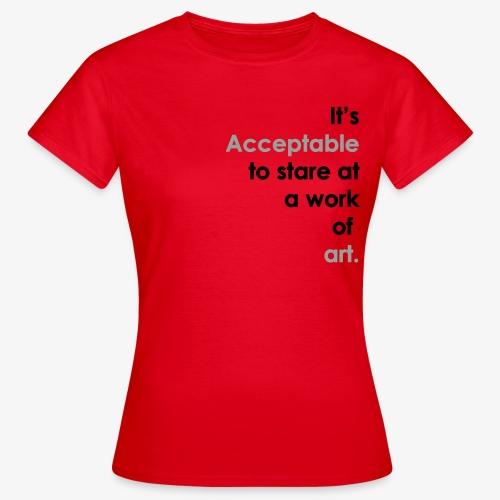 itsacceptable - Women's T-Shirt