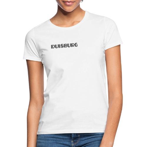 Duisburg - Meine Stadt - Frauen T-Shirt