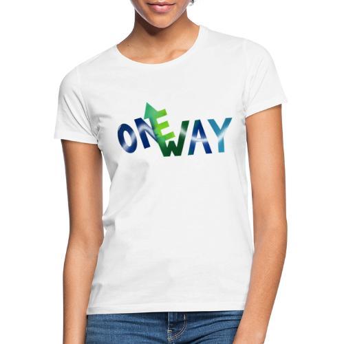 One Way - Frauen T-Shirt