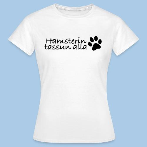 tassunalla - Naisten t-paita
