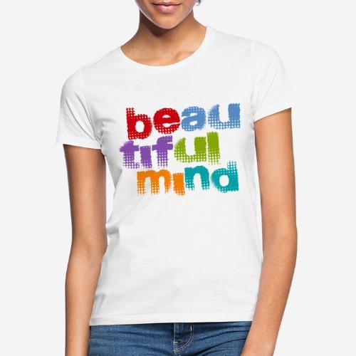 schöne geistige Seele - Frauen T-Shirt
