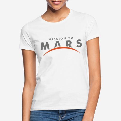 Mission zum Mars - Frauen T-Shirt