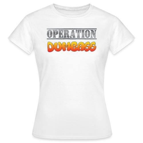 operation dumbass T Shirt png - Women's T-Shirt