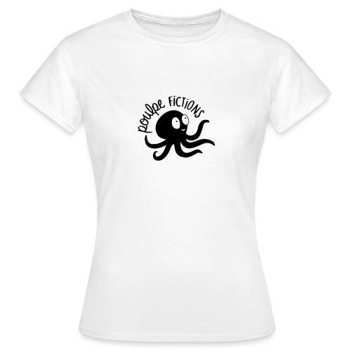 POULPE FICTION - T-shirt Femme