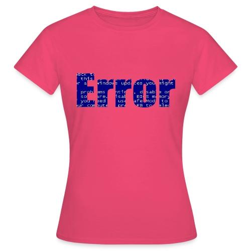 Error - Frauen T-Shirt