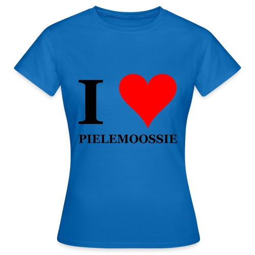 I love pielemoossie I love dick - Vrouwen T-shirt