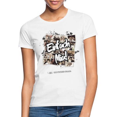 Einfach Mia! - Frauen T-Shirt