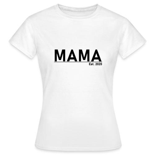 Mama Est. 2020 - Frauen T-Shirt