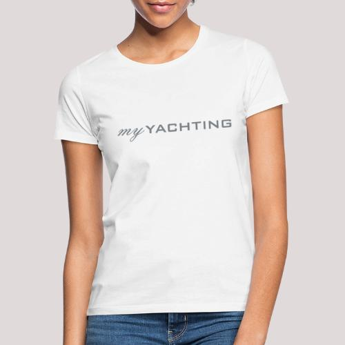 MyYachting - Frauen T-Shirt