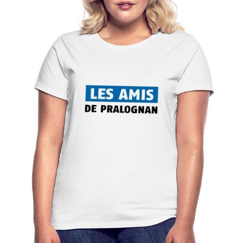 les amis de pralognan texte - T-shirt Femme