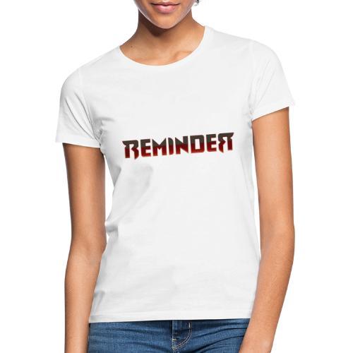 Reminder italian logo - Vrouwen T-shirt