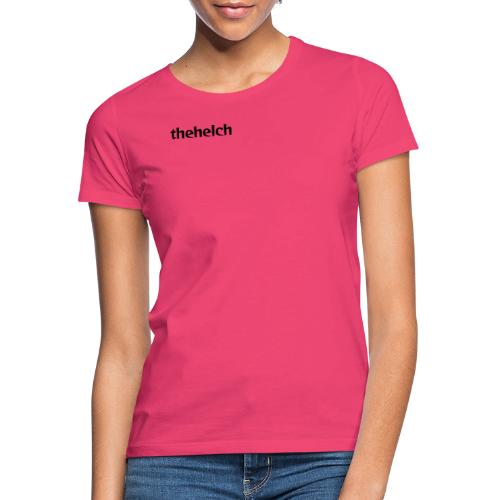 thehelch - Women's T-Shirt