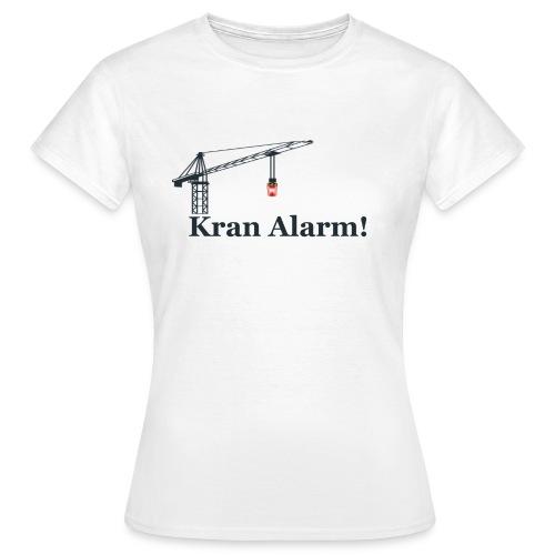 Kran Alarm - Dame-T-shirt