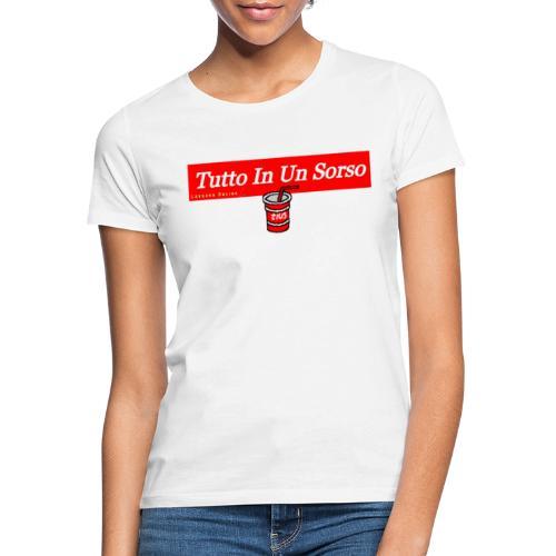 Tutto In Un Sorso - Maglietta da donna