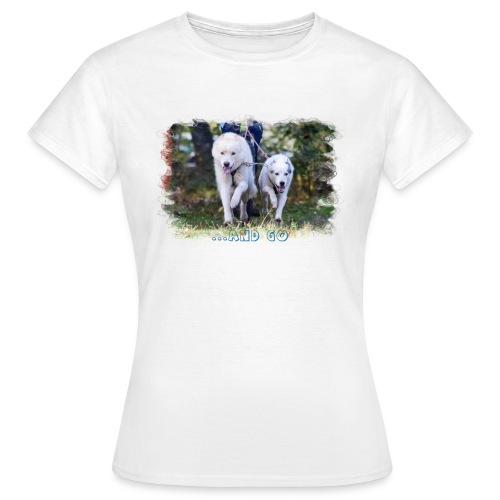 ...and Go - Frauen T-Shirt