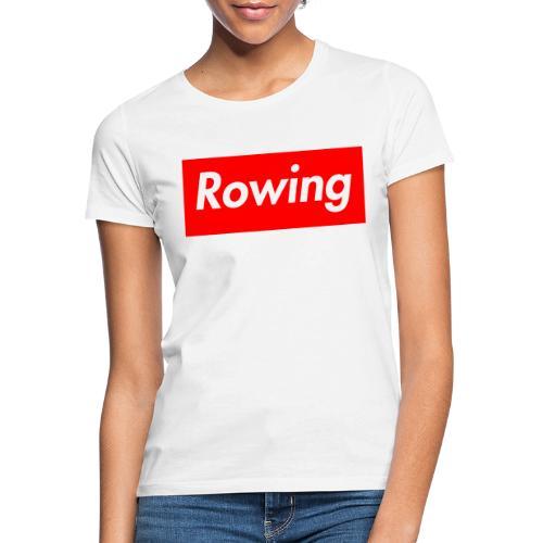 ROWING - Frauen T-Shirt