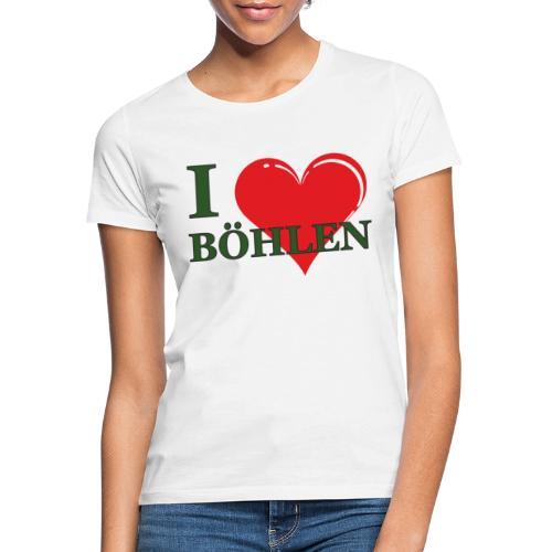 Ich liebe Böhlen. - Frauen T-Shirt