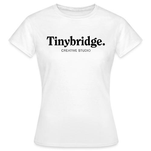 Tinybridge merchandise - Vrouwen T-shirt