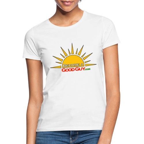 BecomeAGoodGuy Merchandise - Vrouwen T-shirt