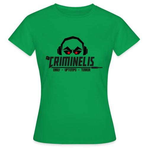 criminelis - Vrouwen T-shirt