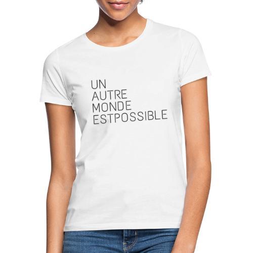 unautre monde - T-shirt Femme