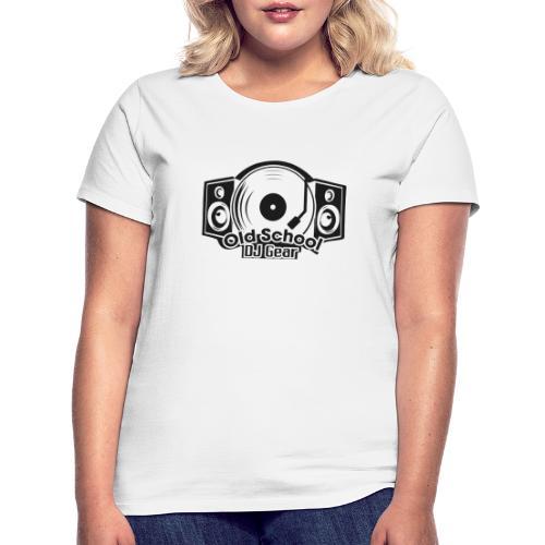 Old School DJ Gear - Frauen T-Shirt