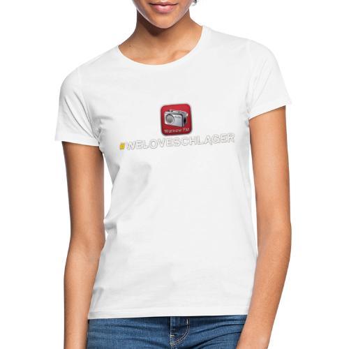 WeLoveSchlager 1 - Frauen T-Shirt