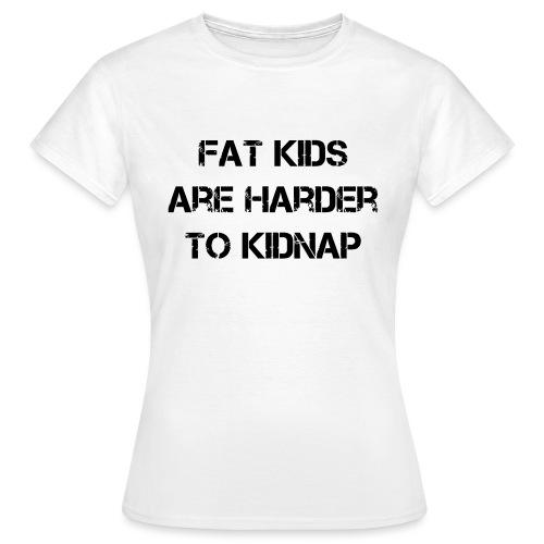 Fat - Women's T-Shirt