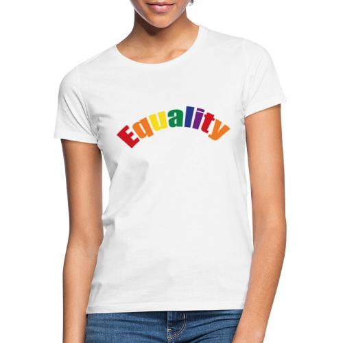Gleichberechtigung - Frauen T-Shirt