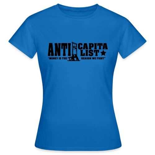 Anticapitalist - Naisten t-paita