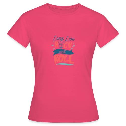 Long Live Rock & Roll - Women's T-Shirt