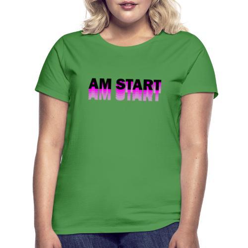 am Start - pink schwarz faded - Frauen T-Shirt