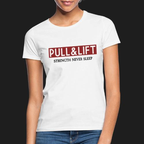 PULLLIFTSTRENGTH - Camiseta mujer