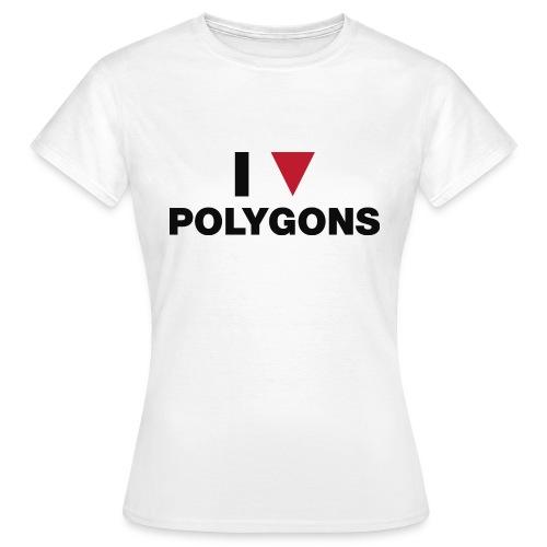 I Love Polygons - Dame-T-shirt