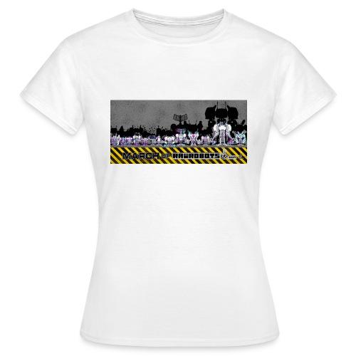 #MarchOfRobots ! LineUp Nr 2 - Dame-T-shirt